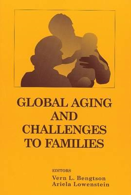 Global Aging and Its Challenges to Families (BOK)