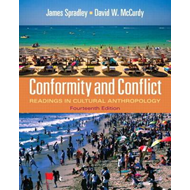 Conformity and Conflict: Readings in Cultural Anthropology (BOK)