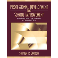 Professional Development for School Improvement: Empowering Learning Communities (BOK)
