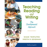 Teaching Reading and Writing: The Developmental Approach (BOK)