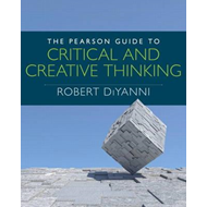 Pearson Guide to Critical and Creative Thinking (BOK)
