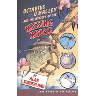 Octavius O'Malley And The Mystery Of The Missing Mouse (BOK)