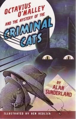 Octavius O'Malley And The Mystery Of The Criminal Cats (BOK)