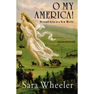 O, My America!: Second Acts in a New World (BOK)