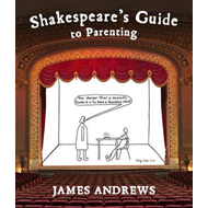 Shakespeare's Guide to Parenting (BOK)