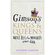 Gimson's Kings and Queens (BOK)