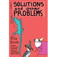 Solutions and Other Problems (BOK)