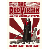 Red Virgin and the Vision of Utopia (BOK)