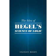 Idea of Hegel's Science of Logic (BOK)