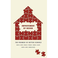 Improvement by Design: The Promise of Better Schools (BOK)