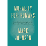 Morality for Humans (BOK)