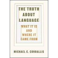 Truth About Language (BOK)