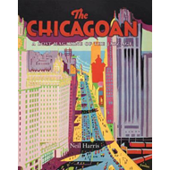 The Chicagoan: A Lost Magazine of the Jazz Age (BOK)