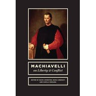 Machiavelli on Liberty and Conflict (BOK)