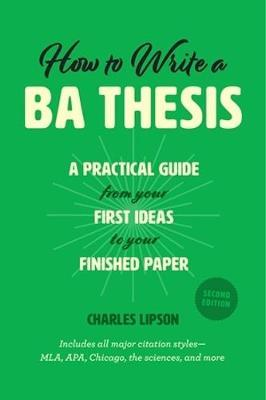 How to Write a Ba Thesis, Second Edition (BOK)