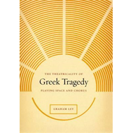 Theatricality of Greek Tragedy (BOK)