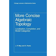 More Concise Algebraic Topology (BOK)