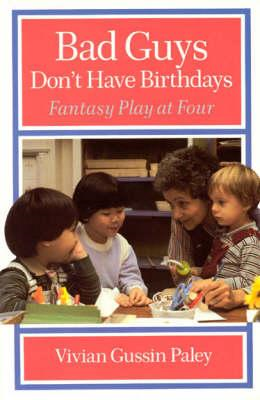 Bad Guys Don't Have Birthdays (BOK)