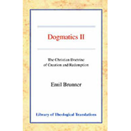 Dogmatics: v. 2: Christian Doctrine of Creation and Redemption (BOK)