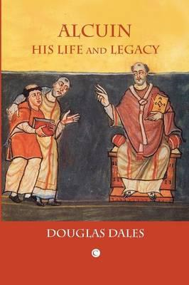 Alcuin: His Life and Legacy (BOK)