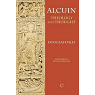 Alcuin: Theology and Thought (BOK)