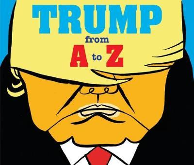 Trump: From A to Z (BOK)