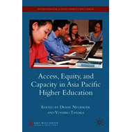 Access, Equity, and Capacity in Asia Pacific Higher Educatio (BOK)