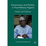 Governance and Politics in Post-Military Nigeria (BOK)