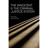 Innocent and the Criminal Justice System (BOK)