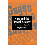 Hate and the 'Jewish Science' (BOK)