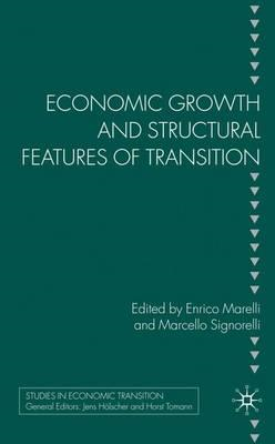 Economic Growth and Structural Features of Transition (BOK)