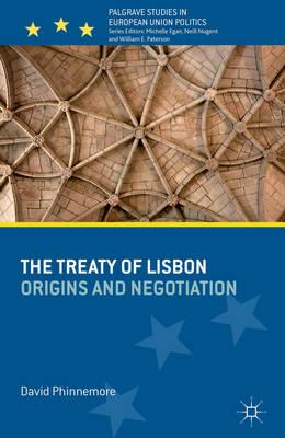 The Treaty of Lisbon: Origins and Negotiation (BOK)