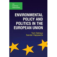 Environmental Policy and Politics in the European Union (BOK)