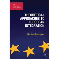 Theoretical Approaches to European Integration (BOK)