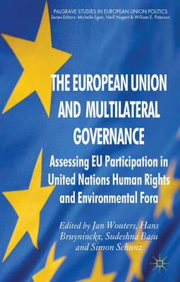 The European Union and Multilateral Governance: Assessing Eu Participation in United Nations Human R (BOK)