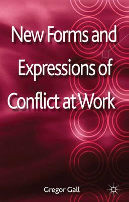New Forms and Expressions of Conflict at Work (BOK)