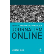 Search: Theory and Practice in Journalism Online (BOK)