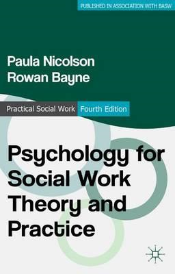 Psychology for Social Work Theory and Practice (BOK)