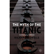 Myth of the Titanic (BOK)