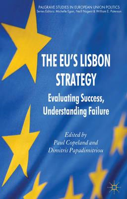 The EU's Lisbon Strategy: Evaluating Success, Understanding Failure (BOK)