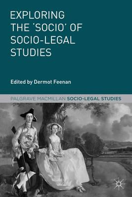 Exploring the 'Socio' of Socio-Legal Studies (BOK)