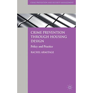 Crime Prevention Through Housing Design: Policy and Practice (BOK)