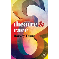 Theatre and Race (BOK)
