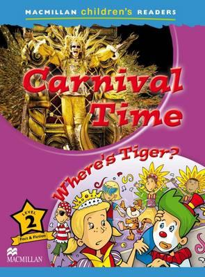 Macmillan Childrens Readers - Carnival Time - Level 2 (BOK)