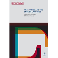 Pragmatics and the English Language (BOK)