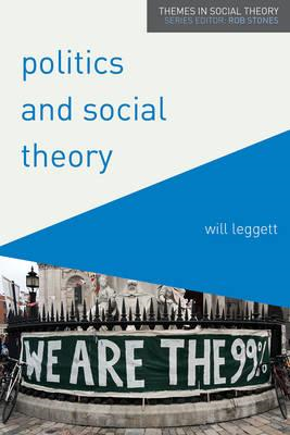 Politics and Social Theory (BOK)