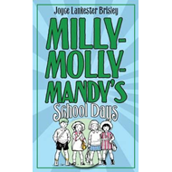 Milly-Molly-Mandy's Schooldays (BOK)