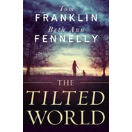 The Tilted World (BOK)