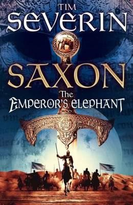 Saxon: The Emperor's Elephant (BOK)