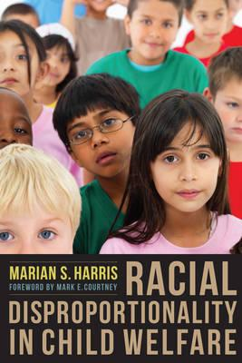 Racial Disproportionality in Child Welfare (BOK)